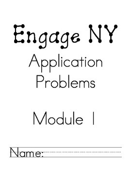 Engage NY Application Problems Module 1 by Laura Griffith