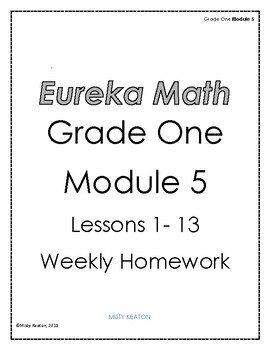 Eureka Math Grade One Module 5 Weekly Homework by