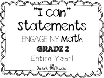 Engage NY Math Grade 2 I Can Statements by Sarah McClusky
