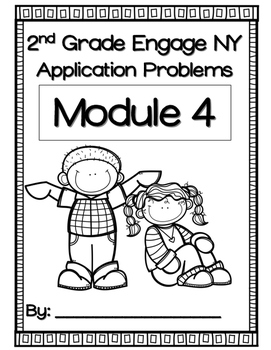 Engage NY Module 4 Application Problems 2nd Grade by