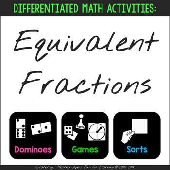 Differentiated Equivalent Fractions Activities by Fun for