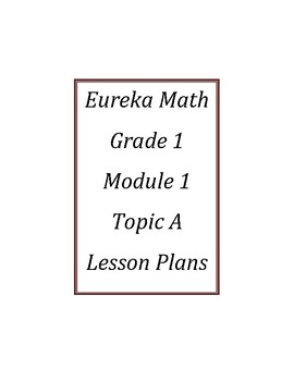 Eureka Math / Engage New York LESSON PLANS, First Grade