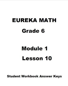 Eureka Math Grade 6 Module 1 Lesson 10 Student Workbook