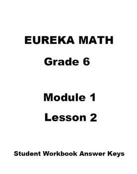 Eureka Math Grade 6 Module 1 Lesson 2 Student Workbook