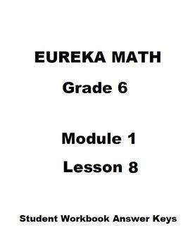 Eureka Math Grade 6 Module 1 Lesson 8 Student Workbook