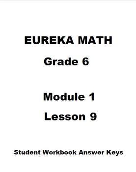 Eureka Math Grade 6 Module 1 Lesson 9 Student Workbook