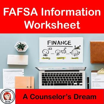 Fafsa Information Worksheet By A Counselor S Dream