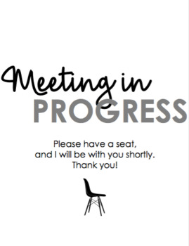 FREE Conference in Session, Meeting in Progress, and Exam