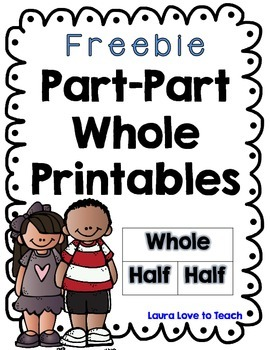 FREE Part Part Whole Worksheets by Laura Love to Teach TpT