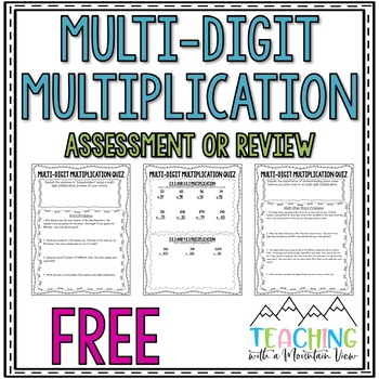 FREE Multi Digit Multiplication Quiz or Review and Answer
