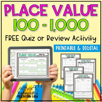 FREE Place Value Quiz or Review 100-1,000 { Common Core