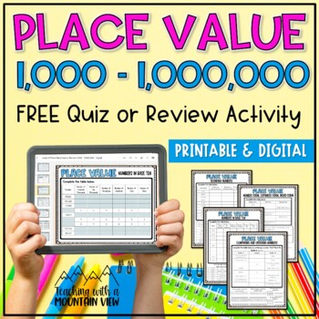 FREE Place Value Quiz or Review 1,000-1,000,000 { Common