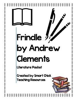 FRINDLE, by Andrew Clements, a Huge 45 Page Literature