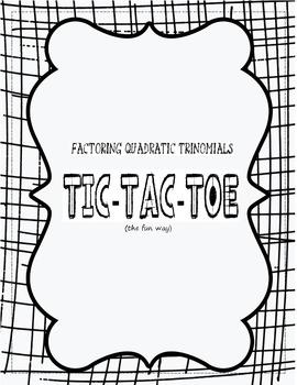Factoring Quadratic Equations Tic-Tac-Toe by Golden Ticket