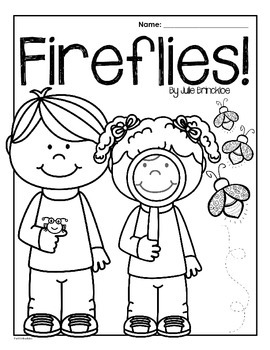 Fireflies! by Julie Brinckloe: Reading Response Packet by