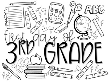 First Day of 3rd Grade Coloring Page by Teacher Miss Beck