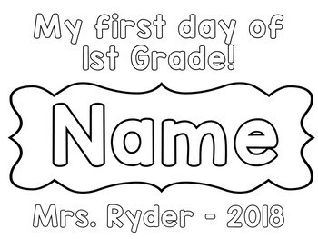 First Day of School Coloring Pages EDITABLE by First Grade
