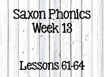 First Grade Saxon Phonics Lessons 61-64 by Teaching with