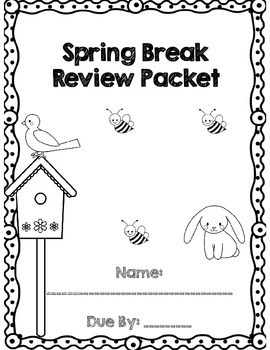 First Grade Spring Break Review Packet *Common Core