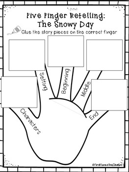 Five Finger Retell: The Snowy Day by First Time's The