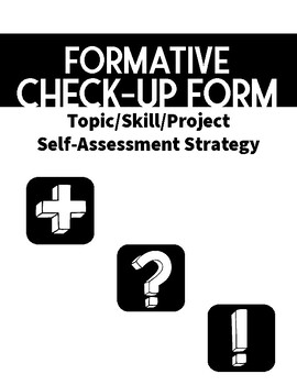 Formative Check-up Form: Self-Assessment Strategy by