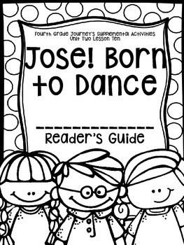 Fourth Grade Journey's Supplemental Activities: Jose! Born