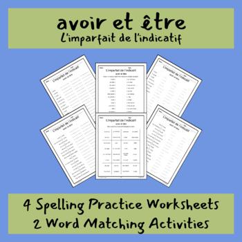 L'imparfait avoir et être core French conjugation spelling practice matching