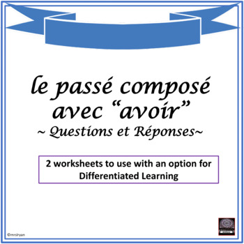 French  Passé Composé With Avoir  Worksheet Questions