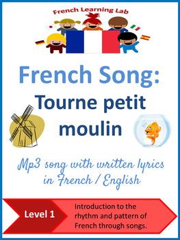 Tourne, Tourne, Petit Moulin : tourne,, petit, moulin, French, 'tourne, Petit, Moulin', Lyrics, English