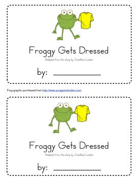 Froggy Gets Dressed Emergent Reader by Keri Tisher
