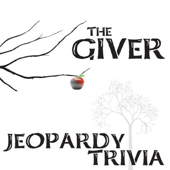 THE GIVER Jeopardy Trivia Competition by Created for