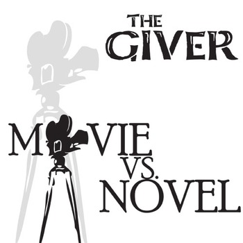 THE GIVER Movie vs. Novel Comparison by Created for