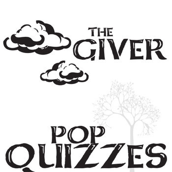THE GIVER Pop Quizzes (4 printable assessments, 4