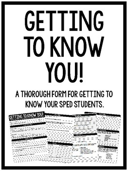 Getting To Know You {New Student Form for Special