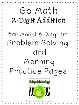 Go Math 2 Digit Addition Problem Solving and Morning