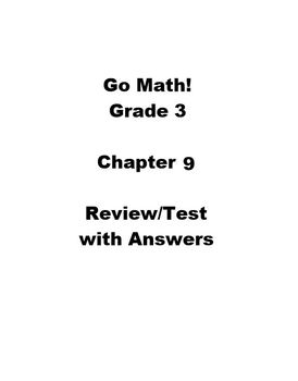 Go Math Grade 3 Chapter 9 Review/Test with Answers by