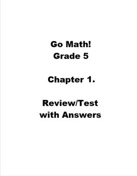 Go Math Grade 5 Chapter 1 Review/Test with Answers by