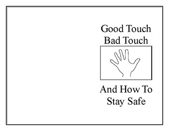 Good Touch Bad Touch and How to Stay Safe by Melanie's