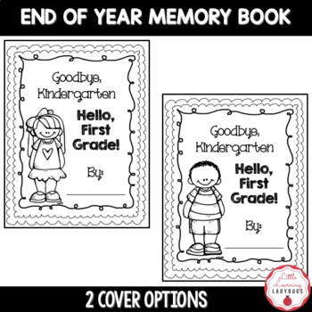 Goodbye Kindergarten, Hello First Grade! End of Year