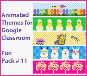 Google Classroom Animated Headers (Fun Pack #11) Distance Learning