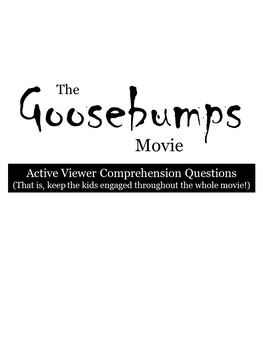 Goosebumps Movie- Comprehension Questions, Movie Guide by