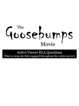 Goosebumps Movie Guide- ELA, questions, CC aligned