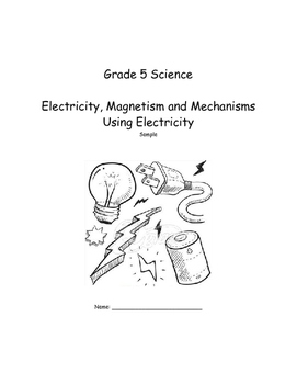 Grade 5 Electricity, Magnetism and Mechanisms Using