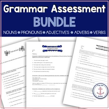 Grammar Assessments: Nouns, Verbs, Adjectives, Adverbs