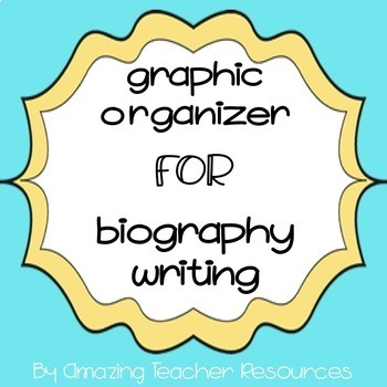 Graphic Organizer for Biography Writing by Amazing Teacher