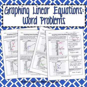 Graphing Linear Equations Word Problems by Madilyn Yuengel
