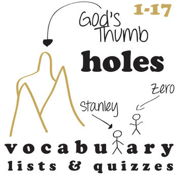 HOLES Vocabulary Chapters 1-17 (30 words) by Created for