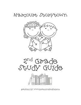 Harcourt Storytown 2nd Grade Study Guide by Valerie Lynch