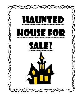 Haunted House for Sale!: Persuasive Writing by Kathryn