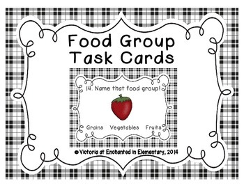 Health Task Cards: Food Groups by Enchanted in Elementary